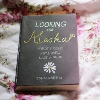 """7 Brilliant Quotes from """"Looking for Alaska"""" ..."""
